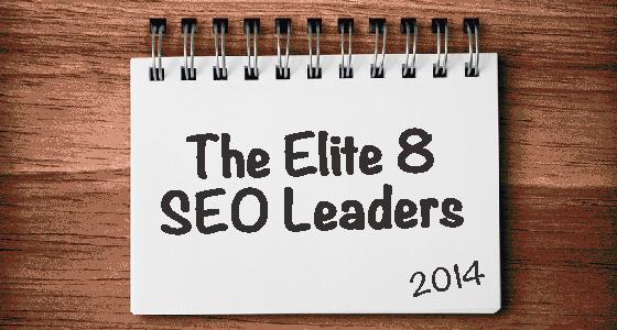 The Elite 8 SEO Leaders of 2014