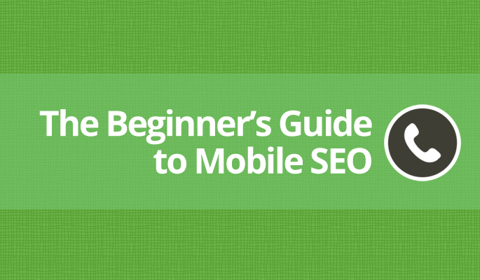 Beginners Guide Mobile SEO