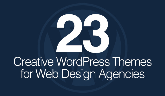 23 Creative WordPress Themes for Web Design Agencies