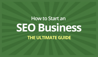 How to Start an SEO Business – The Ultimate Guide