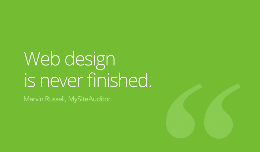 Web Design is never finished quote