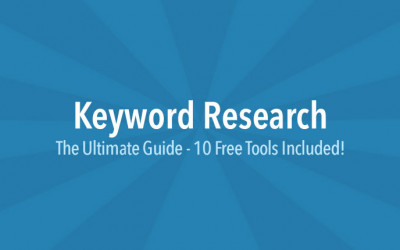 Keyword Research: The Ultimate Guide – 10 Free Tools Included